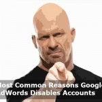 Most Common Reasons Google AdWords Disables Accounts